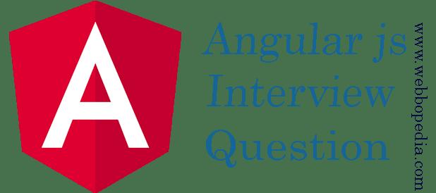 AngularJs Interview Question