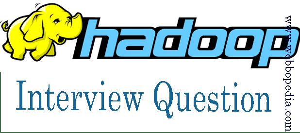 Bigdata Hadoop Interview Question