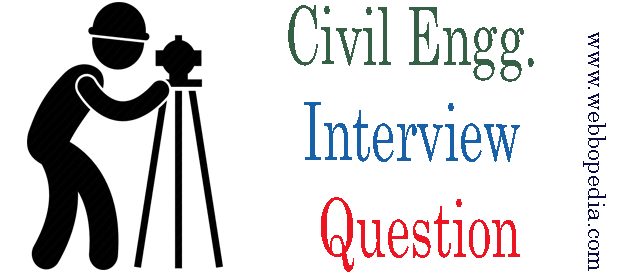 Civil Engg. Interview Question