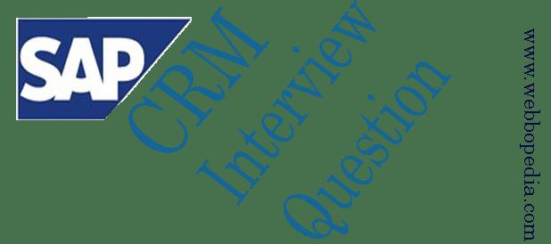 SAP CRM Interview Question