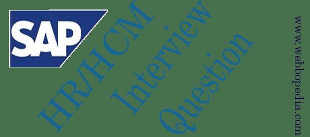 SAP HR-HCM Interview Question