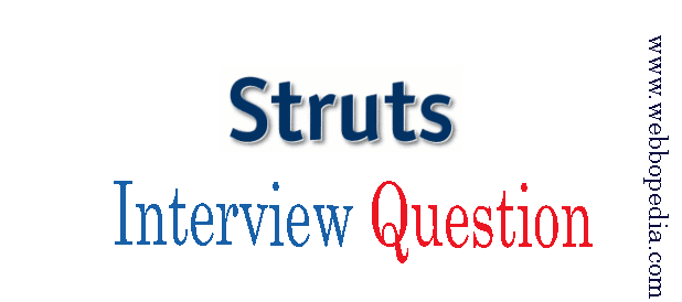 Struts Interview Question
