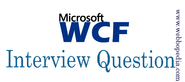 WCF Interview Question