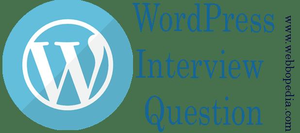 Wordpress Interview Question